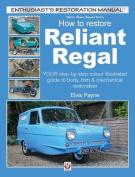 Reliant Regal, How to Restore