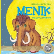 Menik the Little Mammoth
