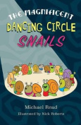 The Magnificent Dancing Circle Snails