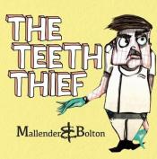 The Teeth Thief