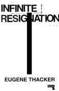 Infinite Resignation