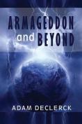 Armageddon and Beyond