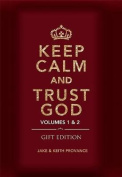 Keep Calm and Trust God (Gift Edition)