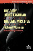 The Body Looks Familiar / The Late Mrs. Five