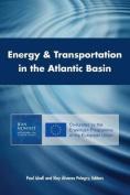 Energy & Transportation in the Atlantic Basin