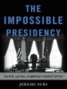 The Impossible Presidency [Audio]