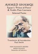 Ahmed Shawqi - Egypt's 'Prince of Poets' & Arabic Poet Laureate