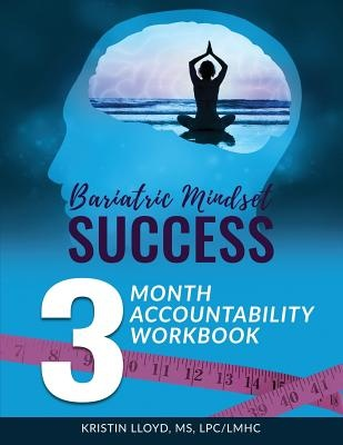 Bariatric Mindset Success 3 Month Accountability Workbook Kristin