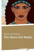 The Slave Girl Medic