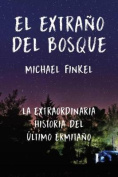 El Extrano del Bosque [Spanish]