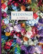 Weddings: A-Tipica