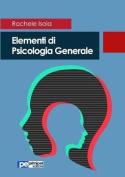 Elementi Di Psicologia Generale [ITA]