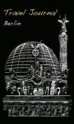 Travel Journal: Berlin