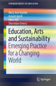 Education, Arts and Sustainability