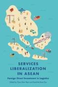 Services Liberalization in ASEAN