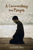 A Commentary on Prayer - Revised Edition
