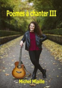Poemes a Chanter III [FRE]