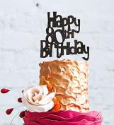 Happy 80th Birthday Cake Topper - Black
