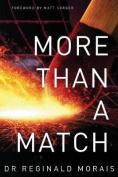 More Than a Match