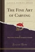 The Fine Art of Carving