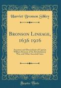 Bronson Lineage, 1636 1916