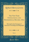 The New York Genealogical and Biographical Record, 1870, Vol. 1