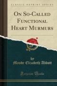 On So-Called Functional Heart Murmurs
