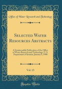 Selected Water Resources Abstracts, Vol. 13