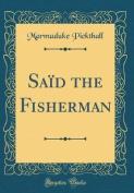 Said the Fisherman