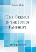 The German in the Junius Pamphlet