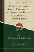 Effectiveness of a Special Promotional Campaign for Frozen Concentrated Orange Juice