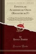 Epistolae Academicae Oxon (Registrum F), Vol. 1 [LAT]