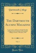 The Dartmouth Alumni Magazine, Vol. 1