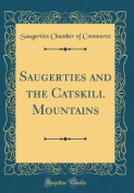 Saugerties and the Catskill Mountains