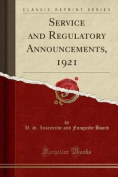 Service and Regulatory Announcements, 1921
