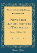 News from Illinois Institute of Technology