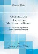 Cultural and Harvesting Methods for Kenaf