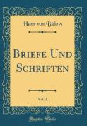 Briefe Und Schriften, Vol. 2  [FRE]