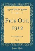 Pick Out, 1912, Vol. 7