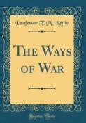 The Ways of War