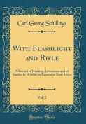 With Flashlight and Rifle, Vol. 2