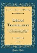 Organ Transplants, Vol. 16