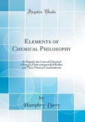 Elements of Chemical Philosophy