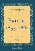 Briefe, 1855-1864, Vol. 3  [FRE]