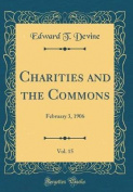 Charities and the Commons, Vol. 15
