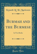 Burmah and the Burmese