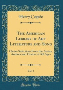The American Library of Art Literature and Song, Vol. 2