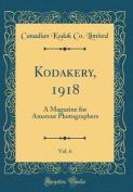 Kodakery, 1918, Vol. 6