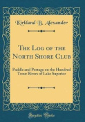 The Log of the North Shore Club