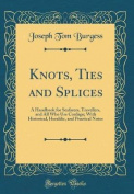 Knots, Ties and Splices